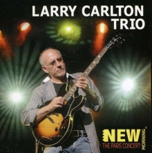 Larry Carlton - Paris Live (New Morning)