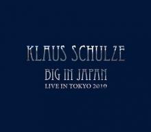 Big In Japan (Live In Tokyo 2010) - de Klaus Schulze