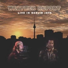 Live In Berlin 1975 - de Weather Report