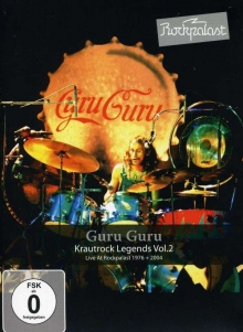 Guru Guru - Live At Rockpalast 1976 + 2004