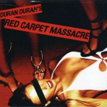Red Carpet Massacre - de Duran Duran