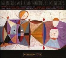 Mingus Ah Um: 50th Anniversary (Legacy Edition) - de Charles Mingus