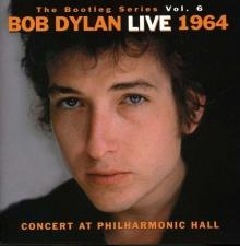 Bootleg Vol.6:Bob Dylan Live 1964/Concert At Philharmonic - de Bob Dylan