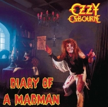 Ozzy Osbourne - Diary Of A Mad Man - Remastered Edition