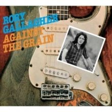 Against The Grain - de Rory Gallagher