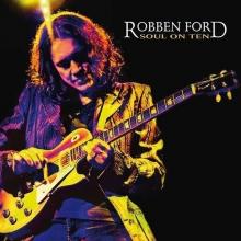 Soul On Ten - de Robben Ford