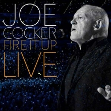 Joe Cocker -  Fire It Up - Live in Köln 2013