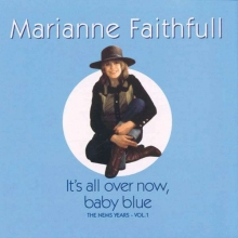 It's All Over Now, Baby Blue: The Nems Years Vol.1 - de Marianne Faithfull