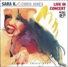 Sara K. - Live In Concert (Are We There Yet?) 2002