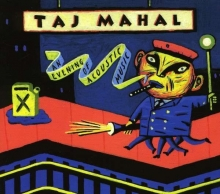 An Evening Of Acoustic Music - de Taj Mahal