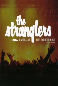 Rattus At The Roundhouse: Live In London - de Stranglers