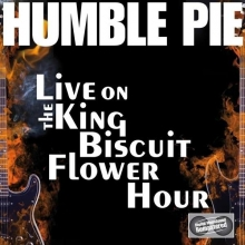 Humble Pie - Live On The King Biscuit Flower Hour