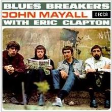Blues Breakers With Eric Clapton - de John Mayall