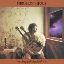 Miroslav Vitous - Magical Shephead