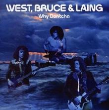 Why Dontcha - de West, Bruce & Laing