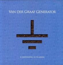 A Grounding In Numbers - de Van Der Graaf Generator