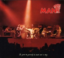 Be Good To Yourself At Least Once... - de Man (Welsh Rock)