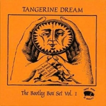 The Bootleg Box Set Vol. 1 - de Tangerine Dream