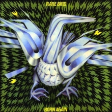 Rare Bird - Born Again