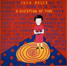 A Question Of Time - de Jack Bruce