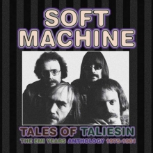 Tales Of Taliesin: The EMI Years Anthology 1975-1981 - de Soft Machine