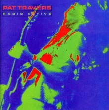 Radio Active - de Pat Travers
