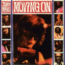 Moving On: Live At The Whiskey A Go Go, 10.7.1972 - de John Mayall