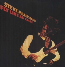 Steve Miller Band - Fly Like An Eagle (180g)