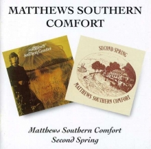 Matthews Southern Comfort - Matthew's Southern Comfort / Second Spring