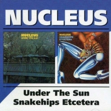 Under The Sun / Snakehips Etcetera - de Nucleus