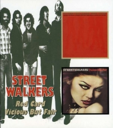 Streetwalkers - Red Card / Vicious But Fair