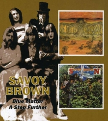 Savoy Brown - Blue Matter / A Step Further