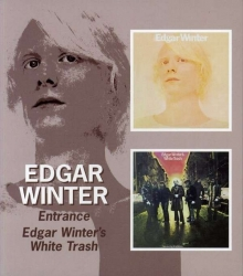 Entrance/Edgar Winter's White Trash - de Edgar Winter