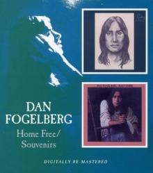 Home Free / Souvenirs - de Dan Fogelberg