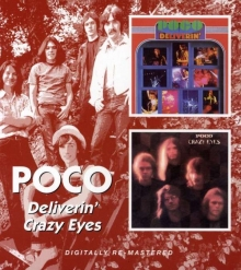 Poco - Deliverin' / Crazy Eyes