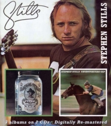 Stephen Stills - Stills / Illegal Stills / Thoroughfare Gap
