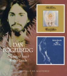 Dan Fogelberg - Captured Angel / Nether Lands