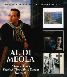 Cielo E Terra / Soaring Through A Dream / Tirami Su - de Al Di Meola