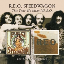 REO Speedwagon - This Time We Mean It / R.E.O.