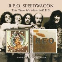 This Time We Mean It / R.E.O. - de REO Speedwagon