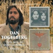 Dan Fogelberg - Twin Sons Of Different Mothers - Phoenix