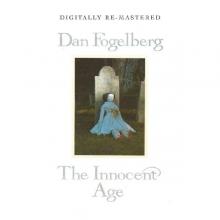 Dan Fogelberg - Innocent Age
