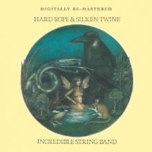 Hard Rope/Silken Twine - de Incredible String Band
