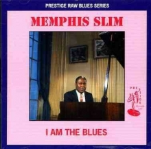 Memphis Slim - I Am The Blues