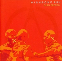Clan Destiny - de Wishbone Ash