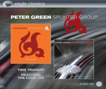 Peter Green - Time Traders / Reaching The Cold 100