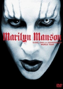 Guns, God & Goverment World Tour - de Marilyn Manson