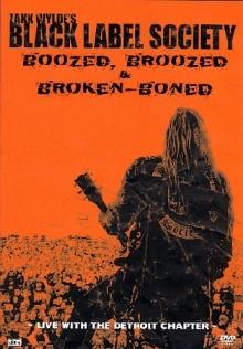 Boozed, Broozed & Broken-Boned (Live) - de Black Label Society