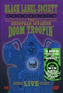 The European Invasion Doom Troopin' - Live - de Black Label Society