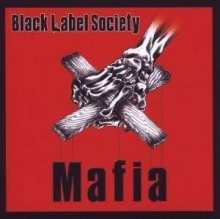 Mafia - de Black Label Society